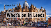 What's on in Leeds